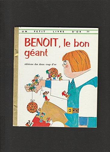 BENOIT, le bon gant - Un petit livre d'or n 364 de 1973