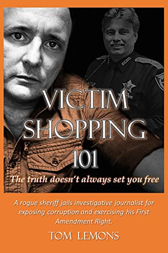 Victim Shopping 101: The Truth Doesn't Always Set You Free (English Edition)