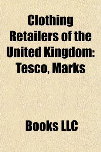 clothing-retailers-of-the-united-kingdom-tesco-marks-spencer-sainsburys-timothy-everest-mimi-london-