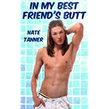 In My Best Friend's Butt (English Edition)