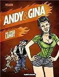 Andy et Gina. Tome 5 - No speed limit de Relom (2011) Relié