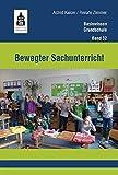 Bewegter Sachunterricht (Basiswissen Grundschule)
