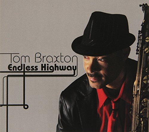 Endless Highway by Tom Braxton (2009-10-06)