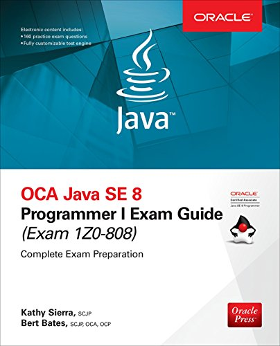 OCA Java SE 8 Programmer I Exam Guide (Exams 1Z0-808) (English Edition) -