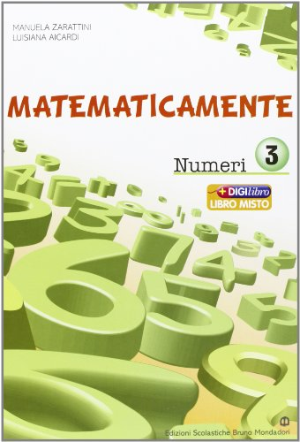 Matematicamente numeri. Per la Scuola media. Con espansione online: 3