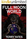Full Moon World: Volume 3
