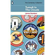 Tumult in the Clouds: The Centenary Collection