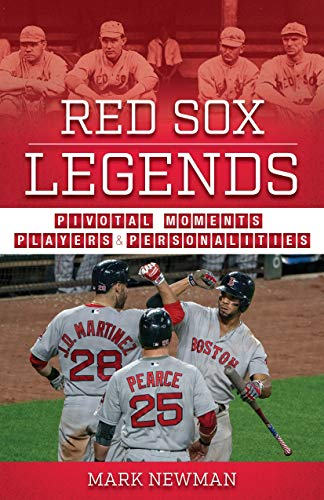 Red Sox Legends: Moments, Players, and Personalities (Team Legends) por Lew Freedman
