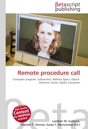 Remote procedure call: Computer program, Subroutine, Address Space, Object- Oriented, Xerox, Apollo Computer