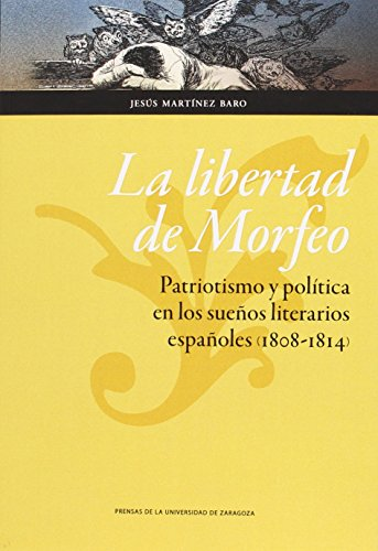 Libertad de Morfeo,La (Humanidades) por Jesús Martínez Baro