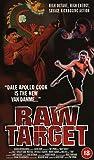 Raw Target [VHS]