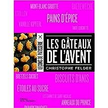 Les gâteaux de l'Avent de Christophe Felder,Stéphanie Champalle,Carmen Barea (Photographies) ( 25 septembre 2014 )