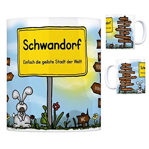Schwandorf Bayern - Einfach die geilste Stadt der Welt Kaffeebecher Tasse Kaffeetasse Becher mug Teetasse Büro Stadt-Tasse Städte-Kaffeetasse Lokalpatriotismus Spruch kw Amberg Dauching Büchelkühn
