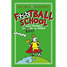 Football School: Where Football Explains the World