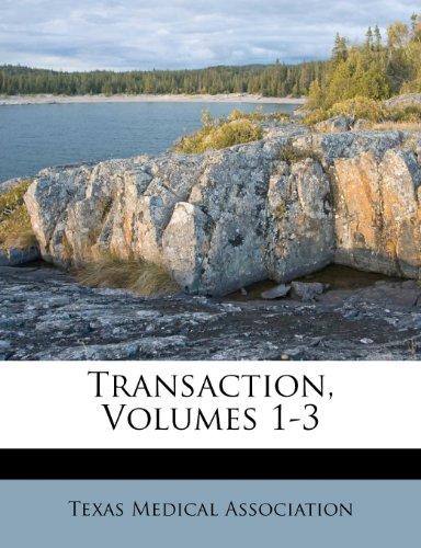 Transaction, Volumes 1-3