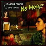 Songtexte von No More - Midnight People & Lo-Life Stars
