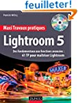 Maxi Travaux pratiques Lightroom 5 -...