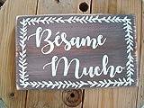 qidushop Holzschild Spanischer Besame Mucho Spanische Landhauskunst für das Hispanikhaus Latino Hochzeitsdekoration mexikanische Liebe Lied Holz Schild für Zuhause Wohnzimmer