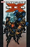 Ultimate X-Men: Ultimate Collection Book 1 TPB: Ultimate Collection v. 1 (Graphic Novel Pb)