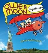 Ollie & Moon: Fuhgeddaboudit! by Diane Kredensor (2012-05-22)