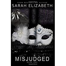 Misjudged: Volume 1 (The Misjudged Series)