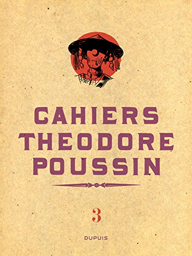 theodore-poussin-cahiers-tome-3-cahiers-theodore-poussin-3