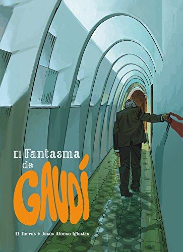 El fantasma de Gaudí (Aventúrate) por Juan Antonio Torres García