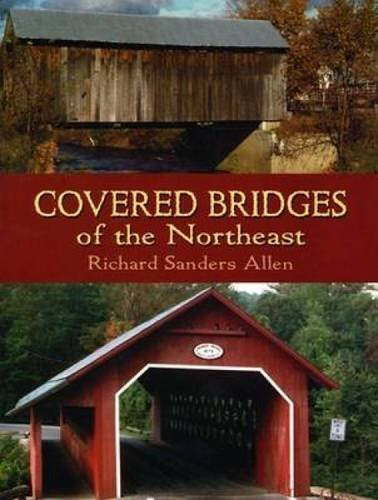 Covered Bridges of the Northeast (Dover Books on Americana)