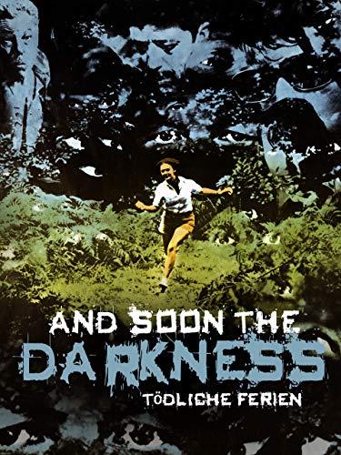And Soon the Darkness: Tödliche Ferien