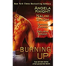 Burning Up (Berkley Sensation) by Angela Knight (2010-08-03)
