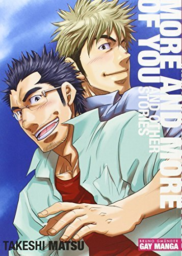 More and More of You: Gay-Manga by Takeshi Matsu (2014-11-01)