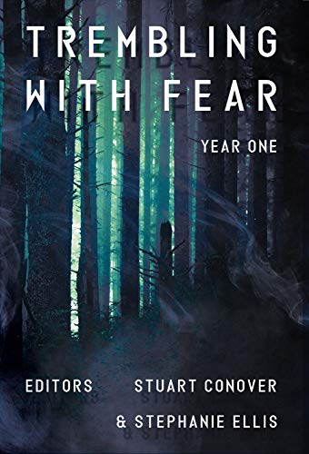 Trembling With Fear: Year 1 by [Conover, Stuart, Ellis, Stephanie]