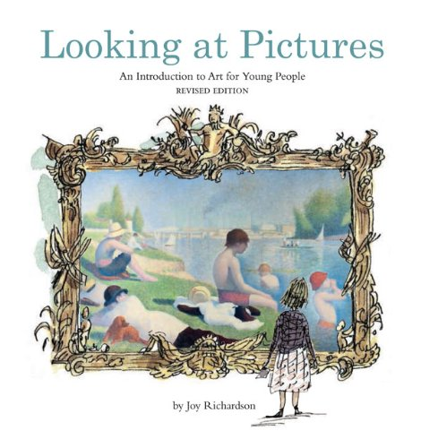 Looking at Pictures: An Introduction to Art for Young People