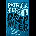 Deep Water: A Virago Modern Classic (Virago Modern Classics Book 182)
