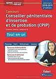 Concours Conseiller pénitentiaire d'insertion et de probation (CPIP) - Catégorie B - Tout-en-un Concours 2018-2019