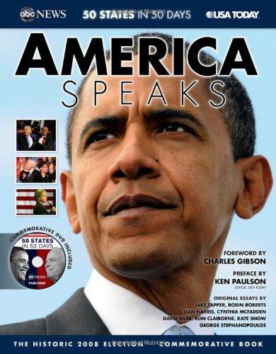 America Speaks: The Historic 2008 Election