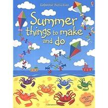 Summer Things to Make and Do (Usborne Activities) by Leonie Pratt (2007-05-31)