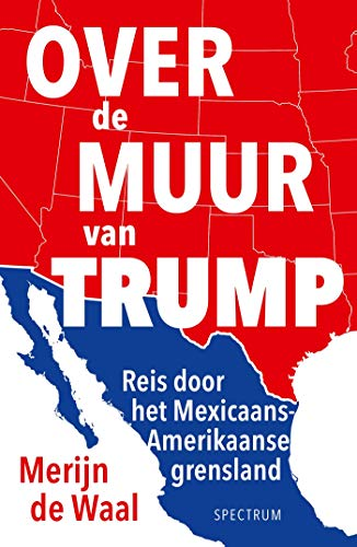 Over de muur van Trump (Dutch Edition)