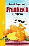 Langenscheidt Fränkisch für Anfänger (Langenscheidt ... für Anfänger) - Bernd Regenauer