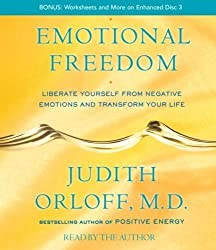 Emotional Freedom: Liberate Yourself From Negative Emotions and Transform Your Life by Orloff, Judith Abridged Edition [AudioCD(2009/3/3)]