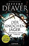 Der Knochenjäger von Jeffery Deaver