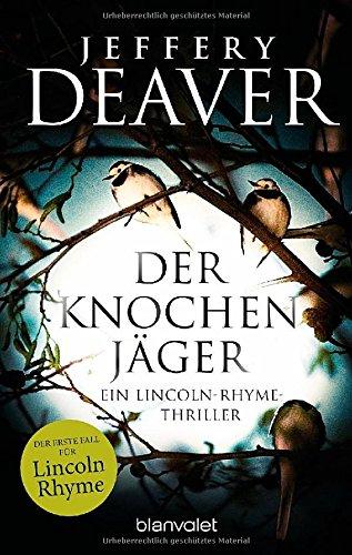 Buchseite und Rezensionen zu 'Der Knochenjäger' von Jeffery Deaver