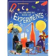 The Usborne Big Book of Experiments (Big Book of Experiences)