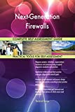 Next-Generation Firewalls All-Inclusive Self-Assessment - More than 660 Success Criteria, Instant Visual Insights, Comprehensive Spreadsheet Dashboard, Auto-Prioritized for Quick Results