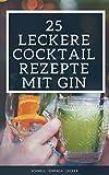 25 leckere Cocktail Rezepte mit Gin: Schnell - Lecker - Einfach