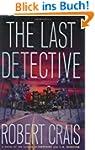 The Last Detective: A Novel (An Elvis...