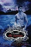 Sombra de vampiro 3: Castillo de arena (Volume 3) (Spanish Edition) by Bella Forrest (2016-06-26)