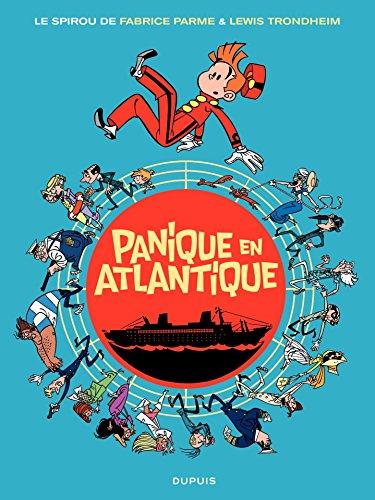 Le Spirou de ... - Tome 6 - Panique en Atlantique par Lewis Trondheim