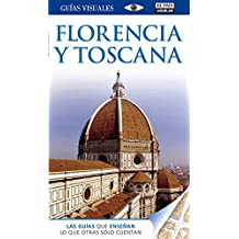 Guía Visual. Florencia Y Toscana (GUIAS VISUALES)