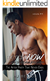 Mr. Right Now: Vol. 4: The After Party That Never Ends